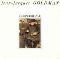 Cover Jean-Jacques Goldman - Il changeait la vie [Live]